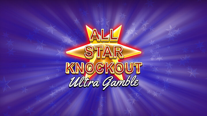 All Star Knockout Ultra Gamble Review