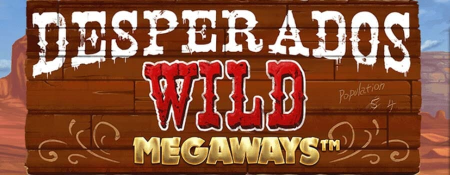 Desperados Wild Megaways Review