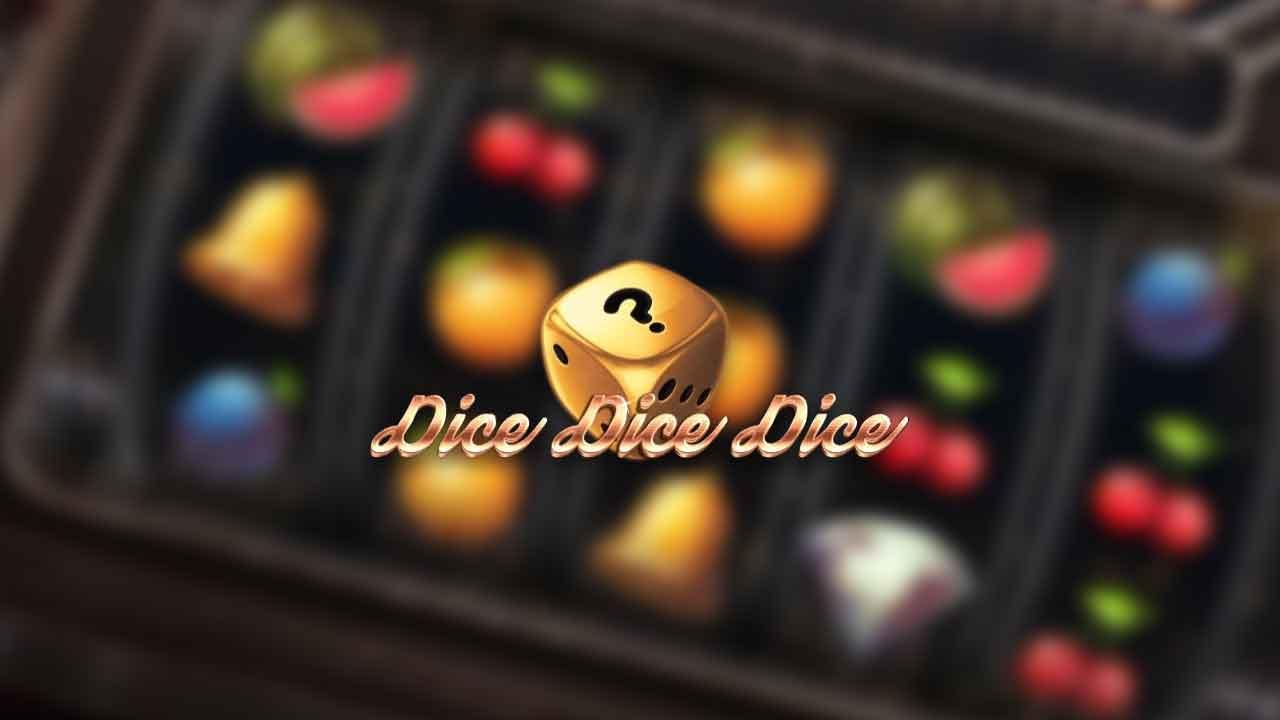 Dice Dice Dice Slots Baby
