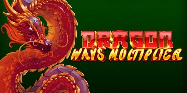Dragon Ways Multiplier Review