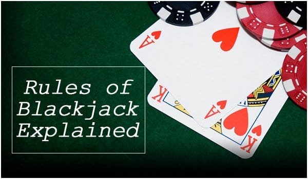 The rules of blackjack